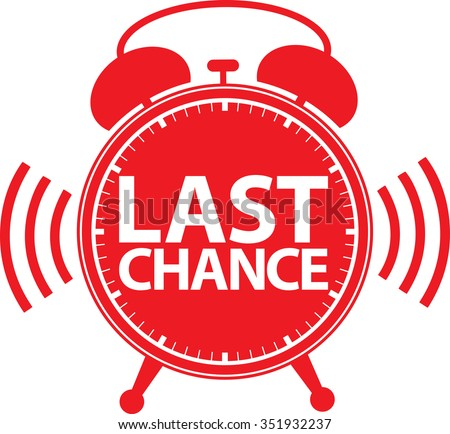 Last chance alarm clock icon, vector illustration