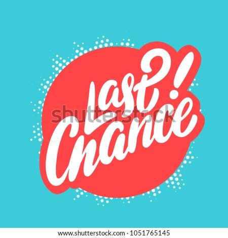 Last chance banner.