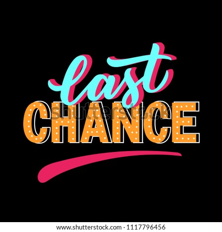 last chance modern typography