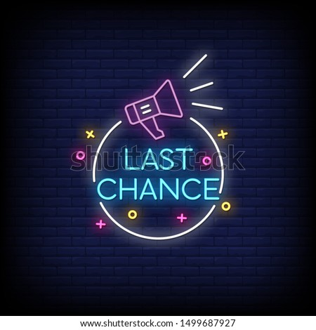 Last chance neon signs style Stock photo ©