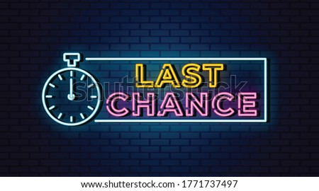 Last chance neon signs vector. Design template neon sign Stock photo ©