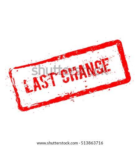 last chance red rubber stamp