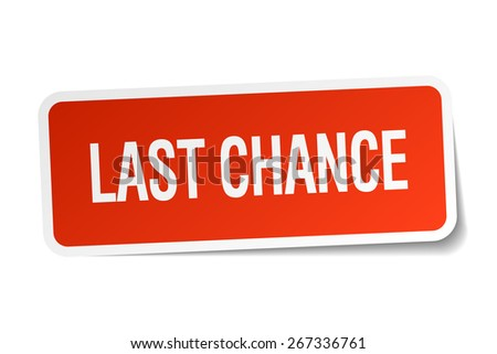 last chance red square sticker