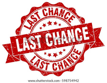 last chance stamp sticker
