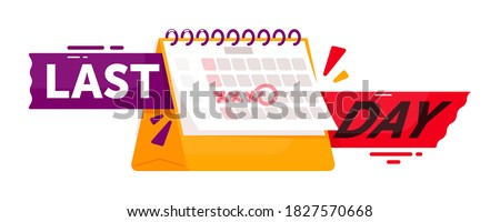 Last day countdown badge. Sale countdown sticker or timer badge with last day text offer and date calendar vector illustration. Marketing announcement isolated on white background
