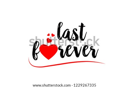 last forever word text with red