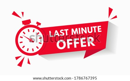 Last minute limited offer with clock for sale promo, button, logo or banner or red background. Hurry up sale label with time countdown for limited offer sale or exclusive deal. Special offer badge V1