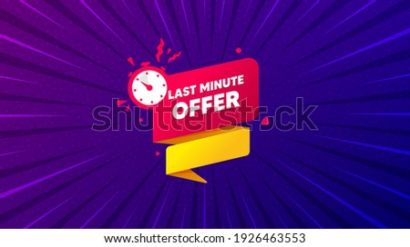 Last minute offer banner. Purple background with offer message. Sale timer tag. Countdown clock promo icon. Best advertising coupon banner. Last minute badge shape. Abstract background. Vector