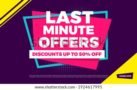 Last Minute Offers Discounts Up To 50% Off Shopping Background Label