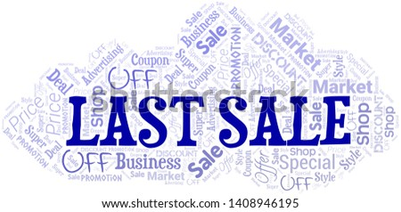 Last Sale Word Cloud. Word cloud Made With Text.