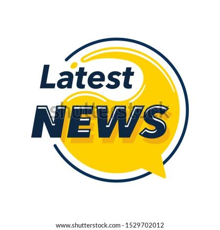 Latest News creative badge in dialog message yellow bubble form - isolated vector element for newsmaker media