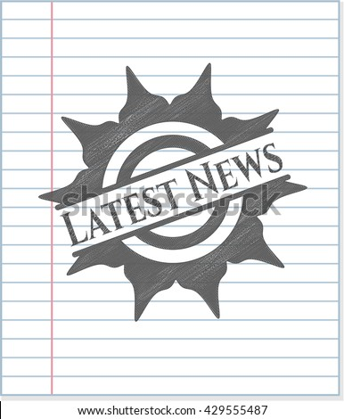 Latest News drawn with pencil strokes