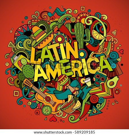Latin America colorful festive background. Cartoon vector hand drawn Doodle illustration. Multicolored bright detailed design with objects and symbols. All objects are separated
