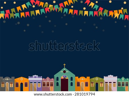 Latin American holiday, the June party of Brazil, bright night the background with colonial houses, church, lights and colored flags Vector