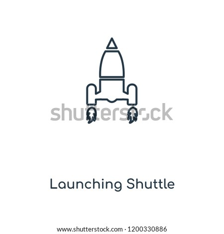Launching Shuttle concept line icon. Linear Launching Shuttle concept outline symbol design. This simple element illustration can be used for web and mobile UI/UX.
