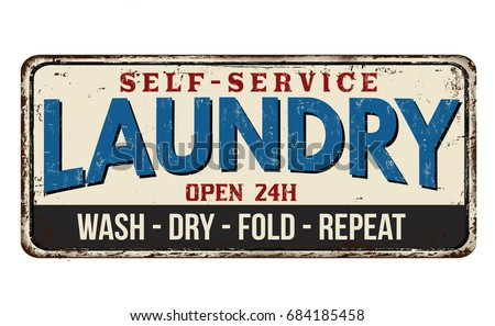 Laundry Funny Vintage Rusty Metal Sign On A White Background Vector Illustration