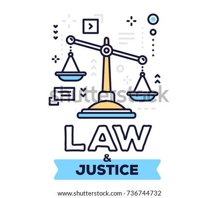 Law and justice concept on white background with title. Vector illustration of big justice scales with icons. Thin line art design for web, site, banner, poster, business presentation