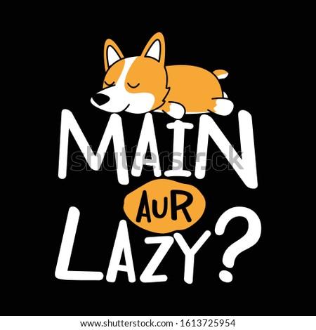 laziness  sarcastic humorous