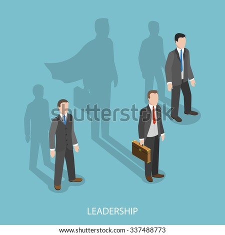 Leadership isometric flat vector concept. Three businessmen with shadows on the wall. Shadow of leader looks like a shadow of superhero. The business advantage.