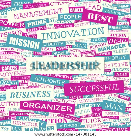 LEADERSHIP. Word cloud illustration. Graphic tag collection. Vector concept collage.