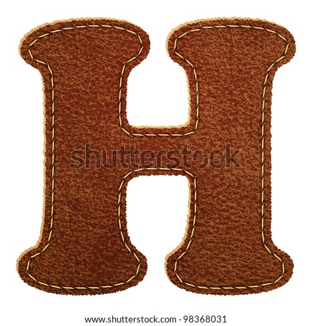 h alphabet letter  Leather alphabet. Leather textured