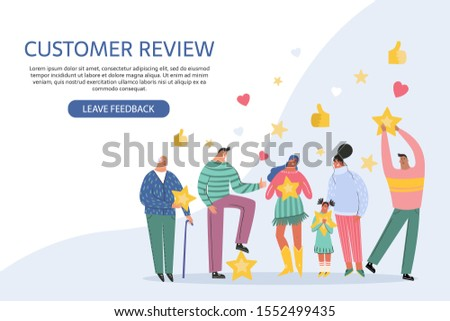Leaving feedback, customer review rating concept. People holding stars in hands rate app, film, service. Know your client: clients of different ages, tastes. Сustomer focus, happy customers desigт