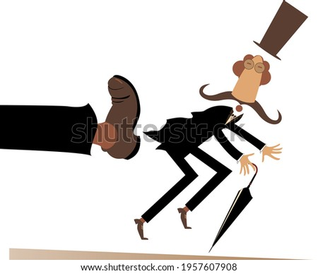Leg in boot kicks a man to the ass illustration. Long mustache man in the top hat with umbrella has been given a kick to the ass isolated on white