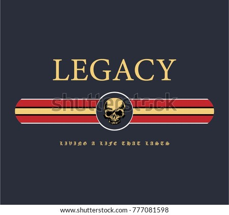 legacy living a life that lasts