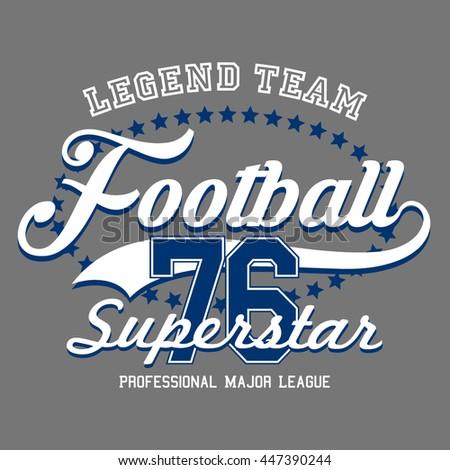 Legend Team Football Sport design.Vector T-shirt print.