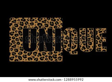 leopard pattern and slogan typographic graphic design.graphic design suitable for t shirts.