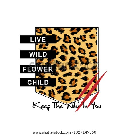 leopard print pocket, slogan for T-shirt printing design and various jobs, typography,  vector.