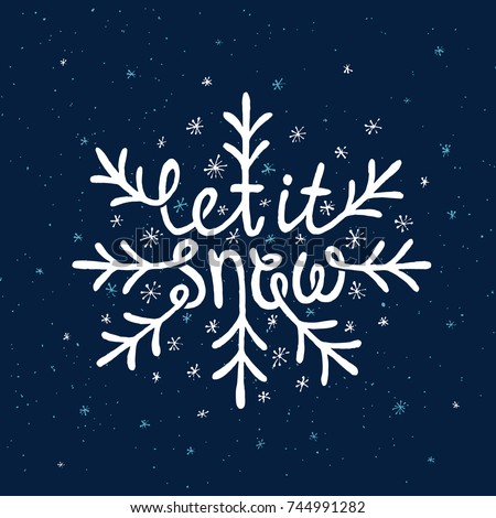 let it snow lettering hand