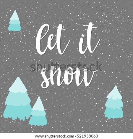 let it snow winter time card