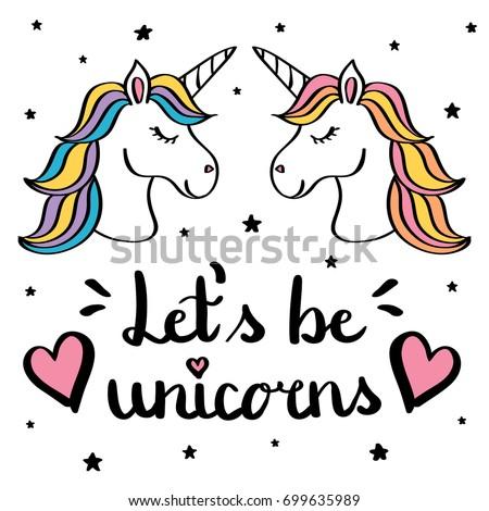 let's be unicorns hand writing