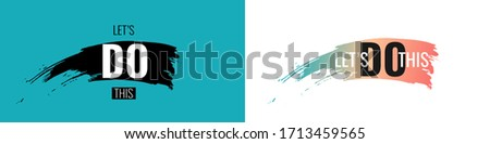 Let's Do This text on blue and white background. Hand drawn brush stripe and motivation slogan. Vector illustration Stock fotó ©