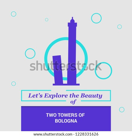 Let's Explore the beauty of Two Towers of Bologna , Italy. National Landmarks