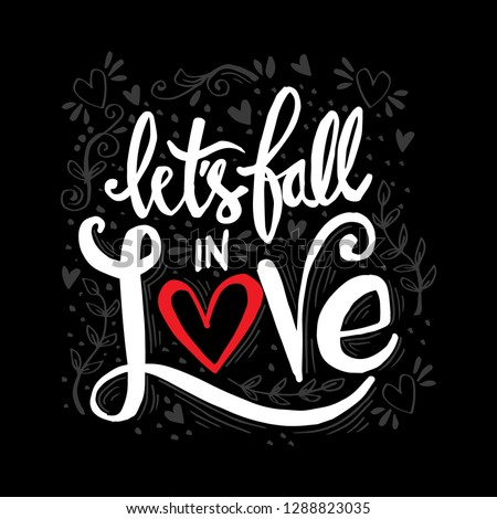let's fall in love phrase hand