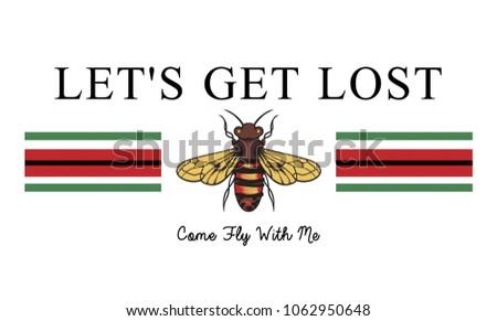 Let's get lost slogan, t shirt graphic, tee print design, vector.