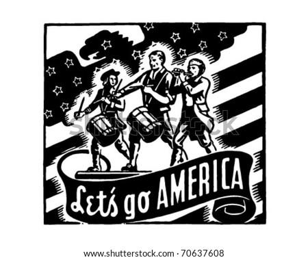 Let's Go America - Yankee Doodle Patriots - Retro Ad Art Banner - stock vector