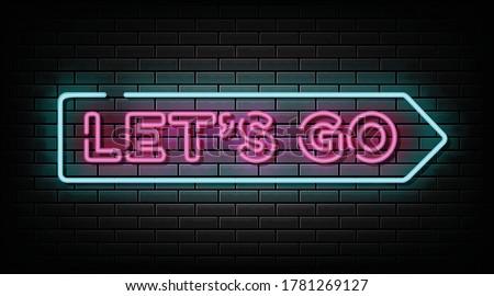 Let's go neon sign, neon symbol Stock fotó ©