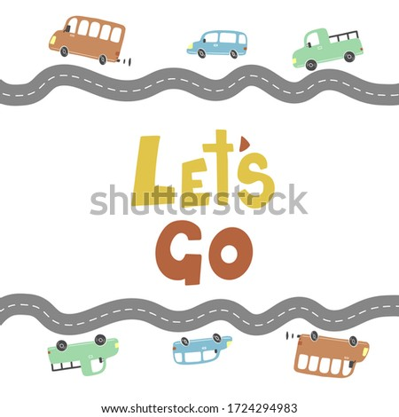 Let's go of hand drawn childish lettering text for baby boy t-shirt, card design. Cute cartoon kids style vector illustration. Photo stock ©