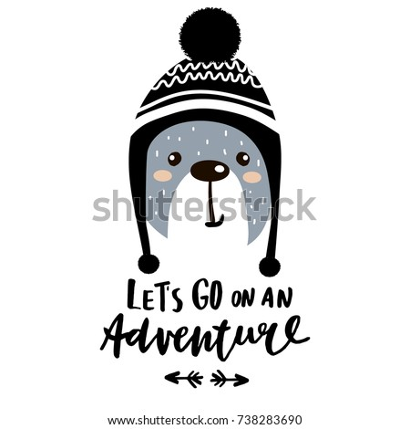 Let's go on an adventure hand lettering. Cute cartoon bear boy in winter hat. Childish print for nursery, kids apparel,poster, postcard. Vector Illustration