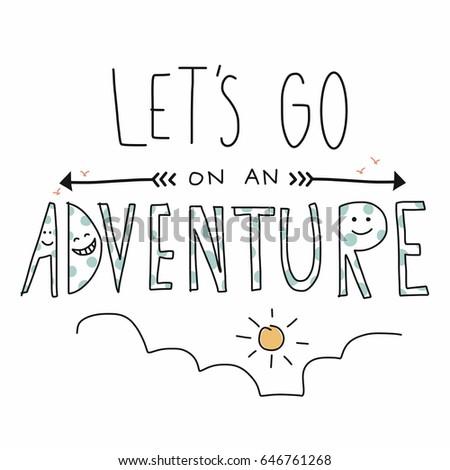 Let's go on an adventure lettering cute vector illustration Stock fotó ©