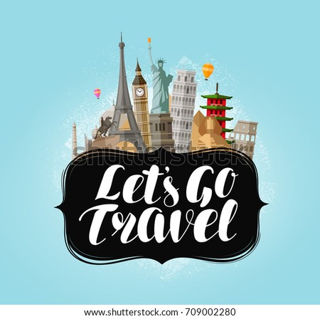 let's go travel  banner famous