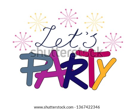 Let's party - handwritten phrases. EPS10