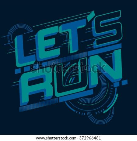 let's run typography  t shirt