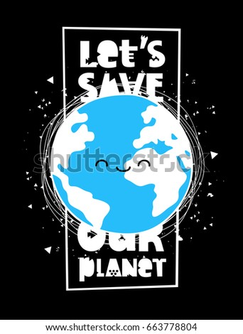 let's save our planet vector