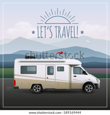Let s travel poster with recreational realistic vehicle RV on camping rides on the road vector illustration - Shutterstock ID 589169444