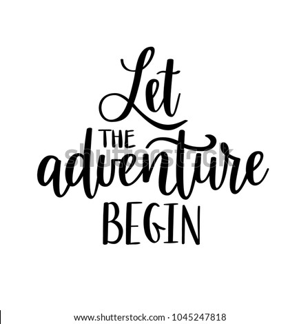 let the adventure begin vector