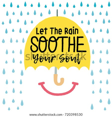 let the rain soothe your soul quote vector poster